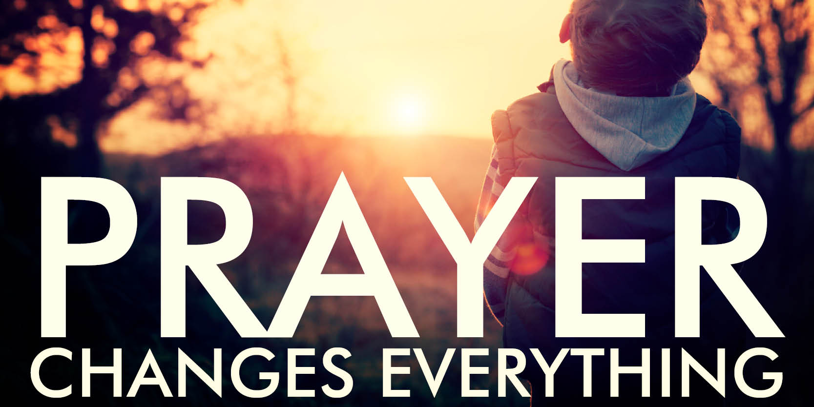 Prayer Changes Everything  by Lance Steeves